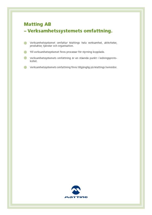 Matting AB Verksamhetssystemets omfattning